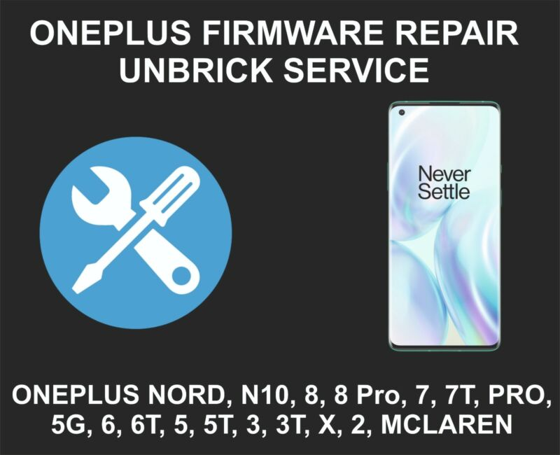 Oneplus Firmware Repair Service, Unbrick, Nord N10, 8, 8 Pro, 7, 7T, 6, 6T, 5 5T