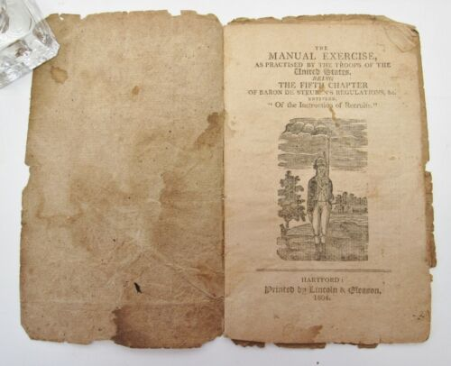 1804 The Manual Exercise Practised by Troops of United States Steuben