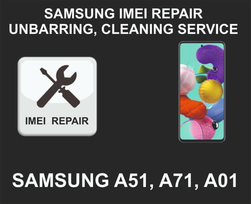 Samsung IMEI Repair, Unbarring, Cleaning Service, Samsung A01, A51, A71