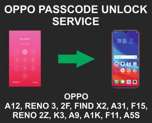 Oppo Passcode, Pattern Unlock Service, Reno 4, A12, Find X2, Zoom, A1K, F11, K1