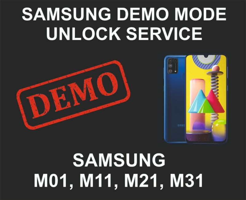 Samsung Demo Mode Unlock, Remove Service, Samsung M01, M11, M21, M31