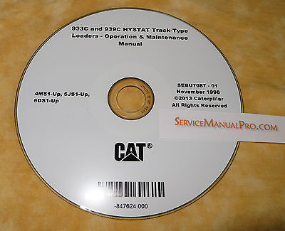 Sebu7087 Caterpillar 933c 939c Track Loader Operation Maintenance Manual Cd. 4ms