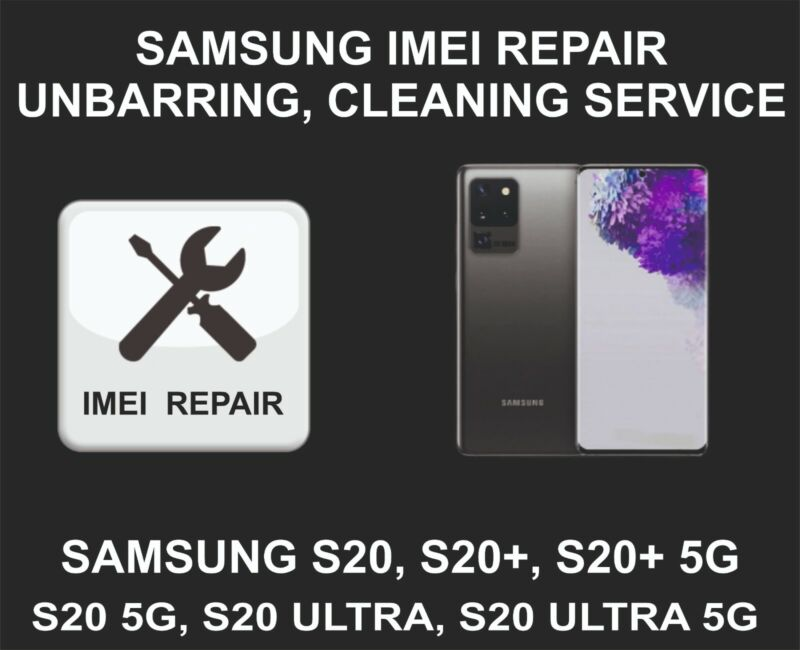 Samsung IMEI Repair, Unbarring, Cleaning Service, Samsung S20, S20+, Ultra, 5G S