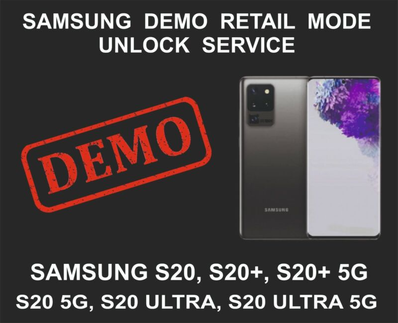 Samsung Demo Mode Unlock Service, Samsung S20, S20 Plus, S20 Ultra, 5G, S20 5G