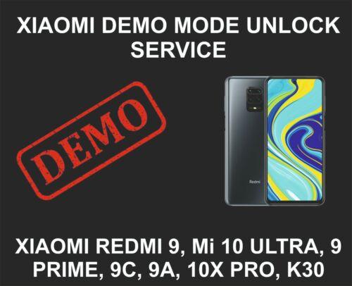 Xiaomi Demo Mode Unlock Service, Mi 9, 10X, K30, K20, Mi Note 8, Note 9, Note 10