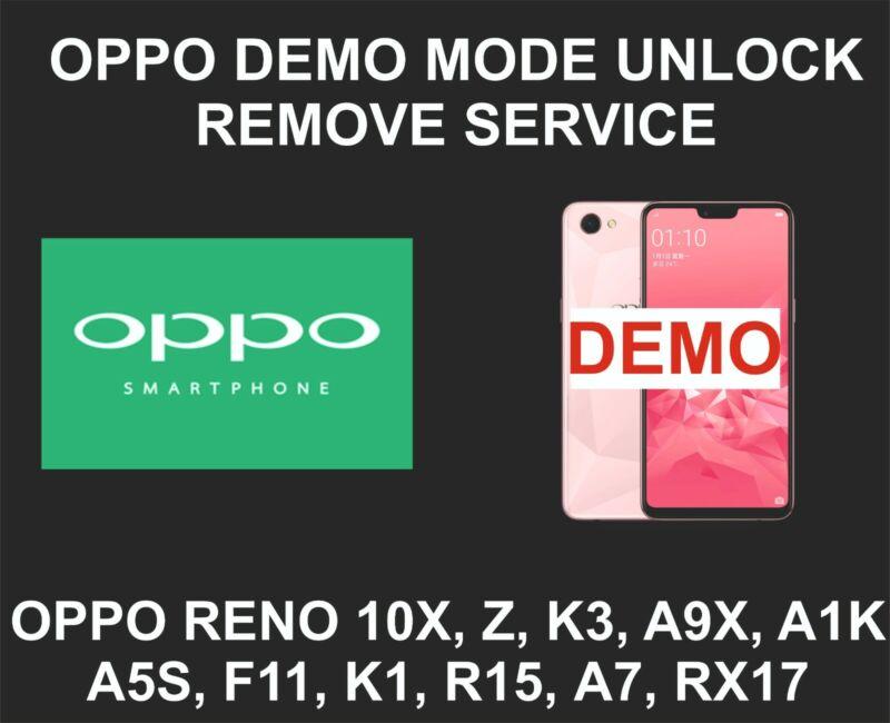 Oppo Demo Mode Unlock, Remove Service, Oppo Reno 10X, Z, K3, A9X, A1K, A5S, F11,