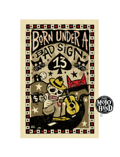 Born under a bad sign Blues poster from Mojohand - free US Shipping!