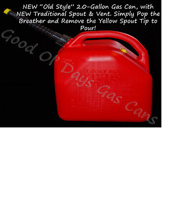 """(NOS) 2-Gallon Gas Can with a NEW """"OLD VINTAGE STYLE Flexible Spout  & Vent"""""""
