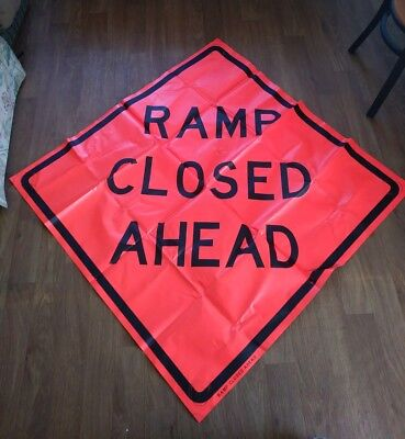 Ramp Closed Ahead 48 X 48 Vinyl Non Reflective Roll Up Sign. Used 0003