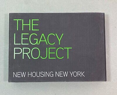 The Legacy Project: New Housing New York Best Practices in