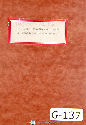 Gisholt Ujp Balancing Machine Operators Instruction Maintenance Manual 1948