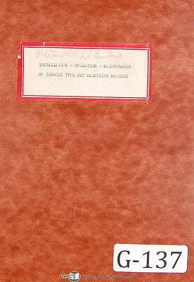Gisholt Ujp Balancing Machine Operators Instruction Maintenance Manual 1948