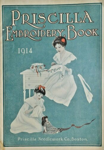Vintage Priscilla Embroidery Book 1914 embroidery designs Letter Order Blank