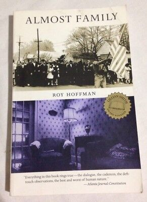 Almost Family Roy Hoffman Pb 1983 Signed By Author Very Good Book