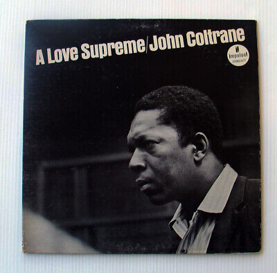 JOHN COLTRANE A Love Supreme IMPULSE Stereo A-77 LP Gatefold EX