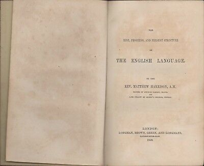 1848 The English Language  Rise Progress Structure. Matthew Harrison. HL4.925
