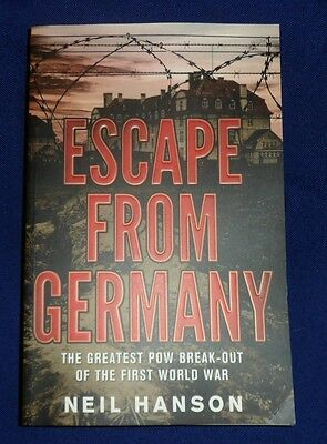 Escape from Germany  by Neil Hanson   B/New PB, 2011