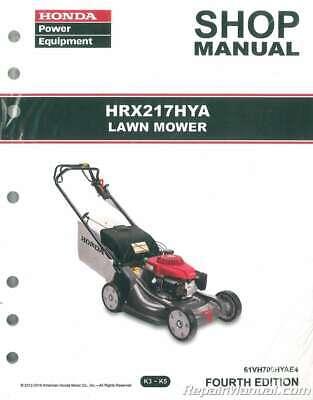 Honda HRX217 HYA Lawn Mower Repair Service Shop Manual : (Honda Hrx217hya Lawn Mower Service Repair Shop Manual)