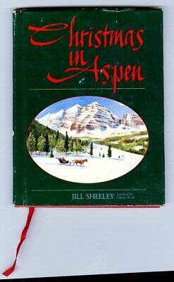 Christmas in Aspen book Jill Sheeley first edition HB with DJ & ribbon ()