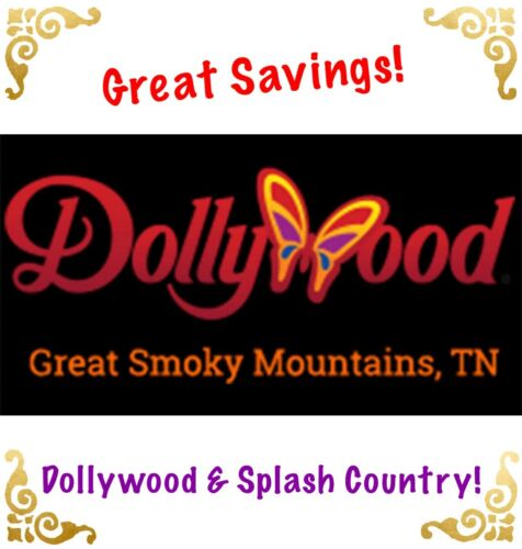 DOLLYWOOD THEME PARK TICKETS PROMO SAVINGS DISCOUNT 1 DAY ~ GREAT DEAL!!