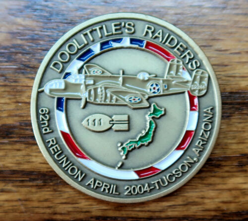 "Doolittle Raiders 62nd Reunion 2004 Coin Tucson B25 WWII 1.75"" Numbered"
