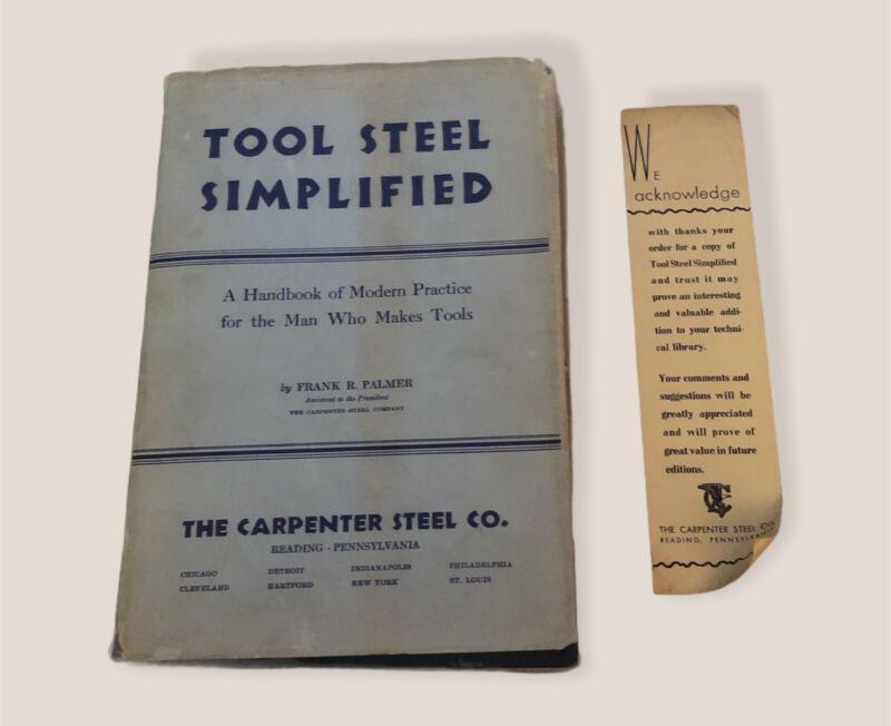 Tool Steel Simplified by Frank Palmer Tool Making Hardback Book 1937