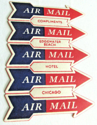1930s-40s EDGEWATER BEACH HOTEL CHICAGO Pane of 5 Air Mail Etiquette arrow Label