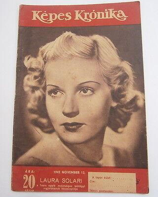 1942 Laura Solari Kepes kronika WWII Hungary Budapest, Germany Nazis battle