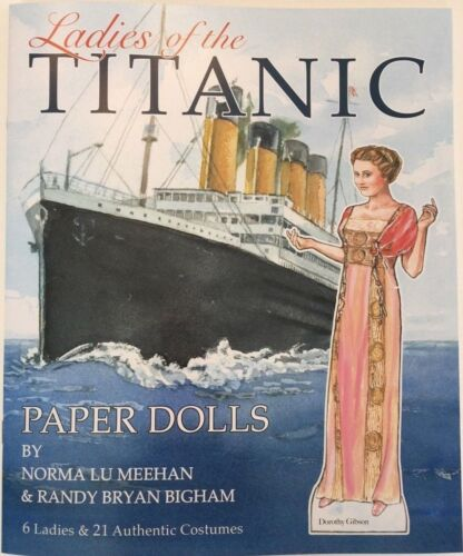 LADIES OF THE TITANIC Paper Doll Book with 6 Dolls of Actual Passengers!