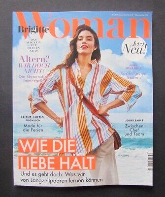 Brigitte WOMAN  7/ 2018  Das Magazin für Frauen ab 40  ungelesen, 1A TOP Zustand