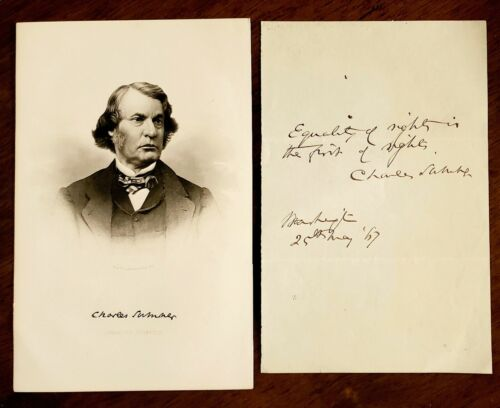 Extremely Famous Abolitionist Senator Charles Sumner of Mass. Autograph & Quote