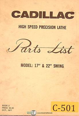 Cadillac 17 And 22 Swing Lathe Parts List Manual 1977