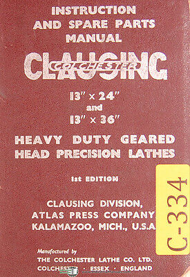 Clausing 13 Colchester Lathes Instructions And Spare Parts Manual 1957