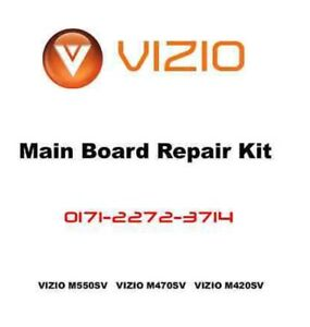 VIZIO M550SV M470SV M420SV Main Board Repair Kit 3647-0452-0150