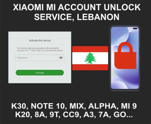 Xiaomi Mi Account Unlock Service, All Models, Lebanon Account Devices