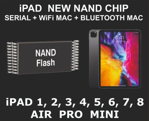 New Nand Chip Data, Serial Number, WiFi Mac, Bluetooth Mac, iPad A7 CPU