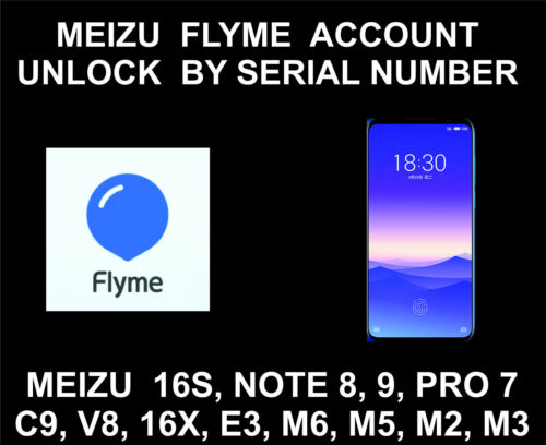 Meizu Flyme ID Account Unlock By Serial Number, Pro 7, 16S, 16X, Note 8, 9, C9