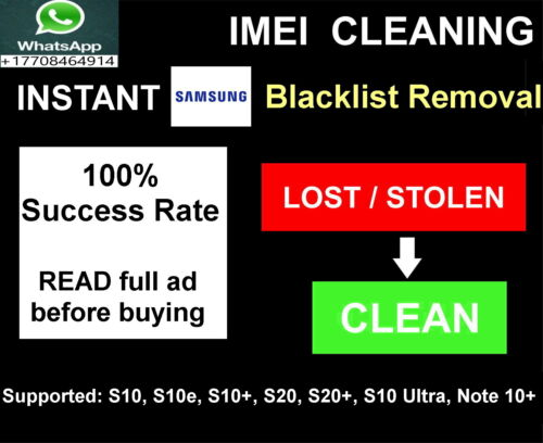 Samsung Blacklist removal service, INSTANT S10 S10+ S20 S20+ Note 10 Note 10+