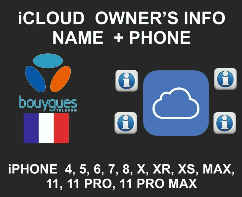 iCloud Owner info, Name and Number, iPhone All Models, By IMEI, Bouygues France