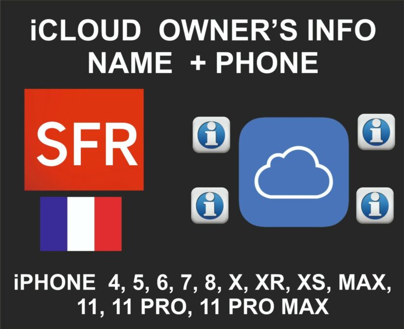 iCloud Owner info, Name and Number, iPhone All Models, By IMEI, SFR France