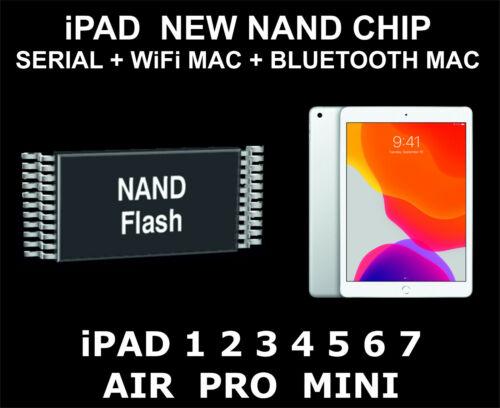 New Nand Chip Data, Serial Number, WiFi Mac, Bluetooth Mac, iPad Pro, Air, Mini