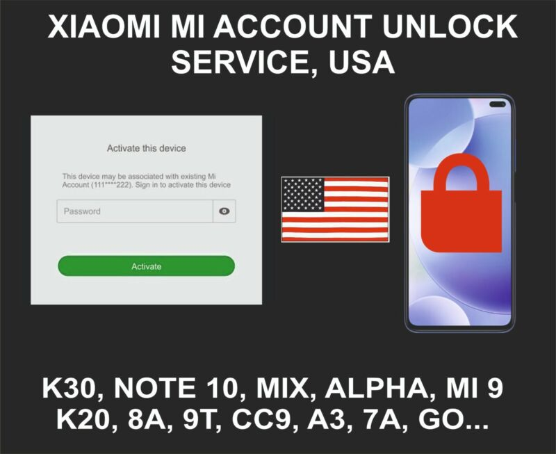 Xiaomi Mi Account Unlock Service, All Models, USA Account Devices Only