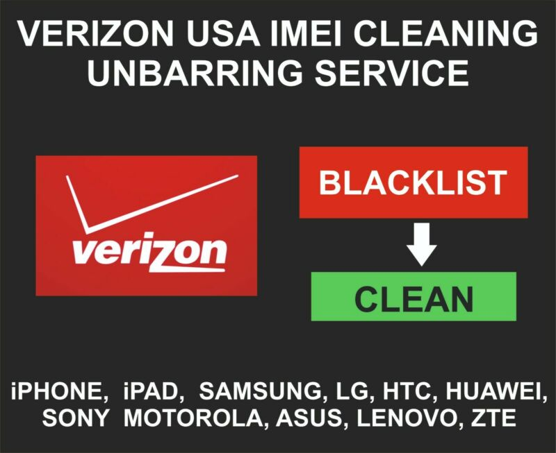 Verizon USA Unbarring, Cleaning Service, iPhone, Samsung, LG, Alcatel, Sony, ZTE