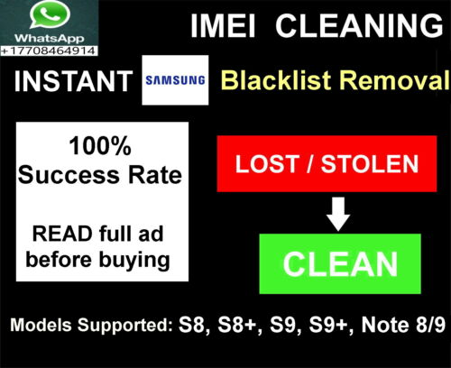 Samsung Blacklist removal service, INSTANT S8 S8+ S9 S9+ Note 8 Note 9