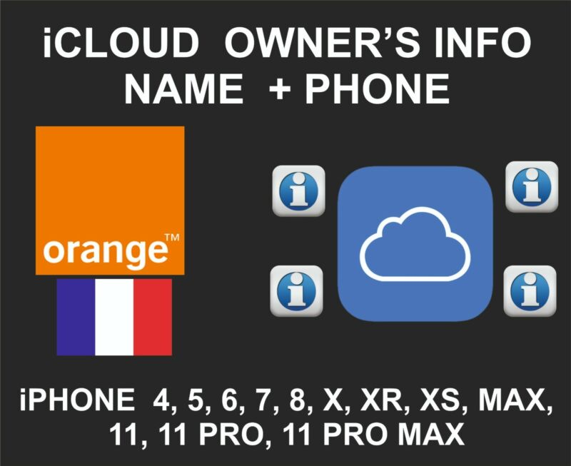 iCloud Owner info, Name and Number, iPhone All Models, By IMEI, Orange France