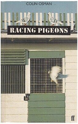 Racing Pigeons by Colin Osman 1980 ISBN 978-0571114450