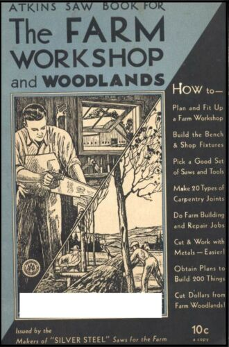 Atkins Saw Book for Farm Workshop and Woodlands 1931
