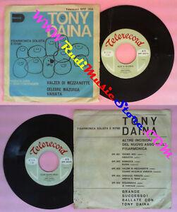 LP-45-7-039-TONY-DAINA-Valzer-di-mezzanotte-Celebre-mazurka-variata-no-cd-mc-dvd-vhs