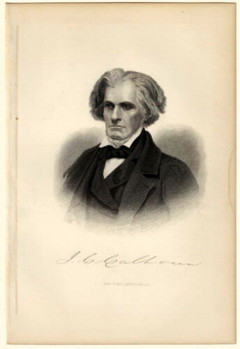JOHN C CALHOUN, Vice President/Slavery/Secession/Nullification, Engraving 9124