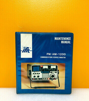Irf Fmam-1200 Communications Service Monitor Maintenance Manual